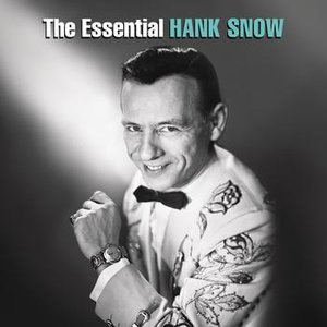 Image for 'The Essential Hank Snow'