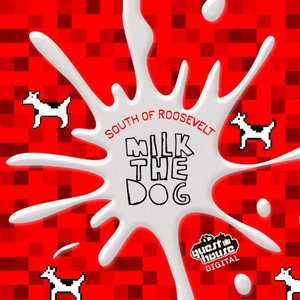 Image pour 'Milk The Dog EP'