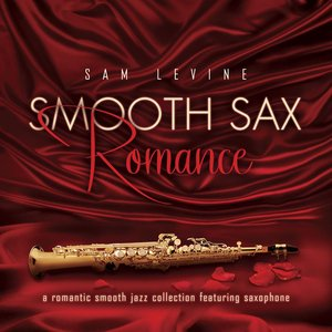 Immagine per 'Smooth Sax Romance: A Romantic Smooth Jazz Collection Featuring Saxophone'