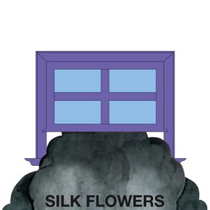 Image for 'Silk Flowers'
