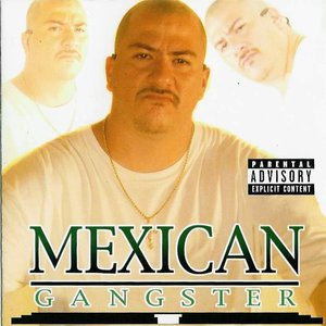 Image for 'Mexican Gangster'