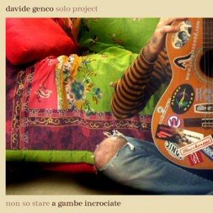 Image for 'Davide Genco - Non So Stare A Gambe Incrociate (2005)'