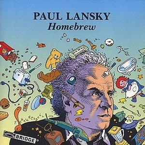 Image for 'Paul Lansky: Homebrew'