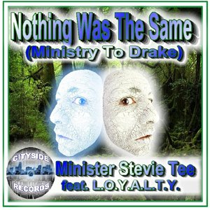 Bild för 'Nothing Was the Same (Ministry to Drake) [feat. L.O.Y.A.L.T.Y.]'