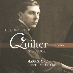 Image for 'Quilter: The Complete Songbook, Vol. 1'