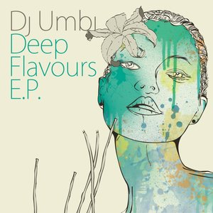 Image for 'Deep Flavours E.P.'