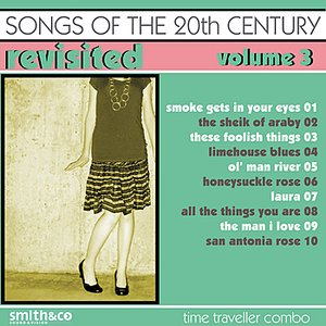 Image for 'Songs Of The 20th Century / Revisited-Vol. 3'