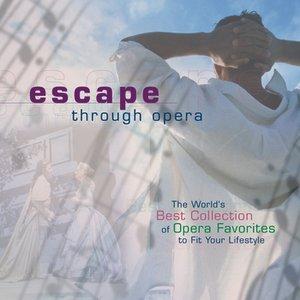 Bild für 'Escape Through Opera'