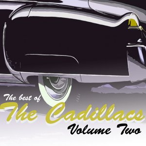 Image for 'The Best Of The Cadillacs Vol 2'