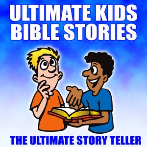 Image for 'Ultimate Kids Bible Stories'