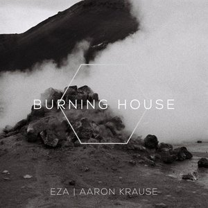 Image for 'Burning House (feat. Aaron Krause)'