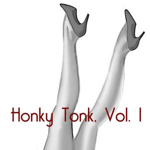 Image for 'Honky Tonk, Vol. 1'