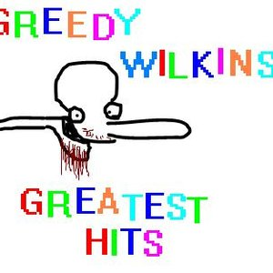 Image for 'Greedy Wilkins: Greatest Hits'