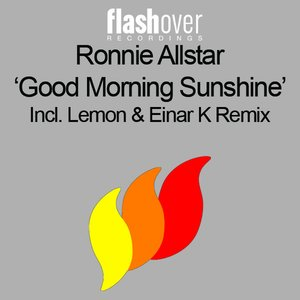 """Good Morning Sunshine (Lemon & Einar K Remix)""的封面"