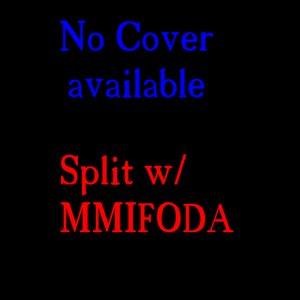Image for 'Split w/ MMIFODA'