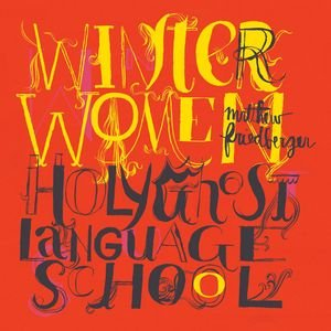 Image for 'Winter Women / Holy Ghost Language School.'