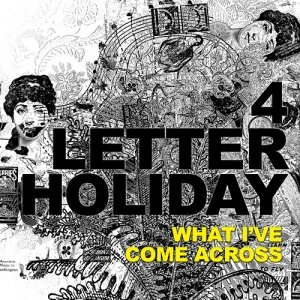 Image for '4 Letter Holiday - New Album Pre-Release Tracks'