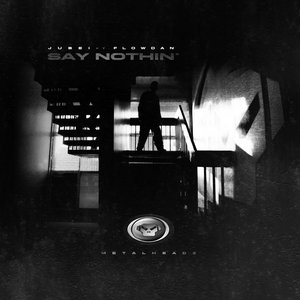 Image for 'Say Nothin'