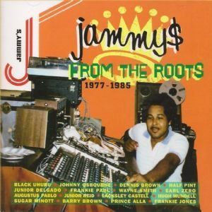 Image for 'Jammy$ From the Roots 1977-1985'