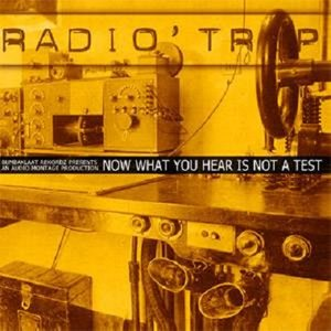Image for 'Now What You Hear Is Not A Test'