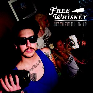 Image for 'Free Whiskey'