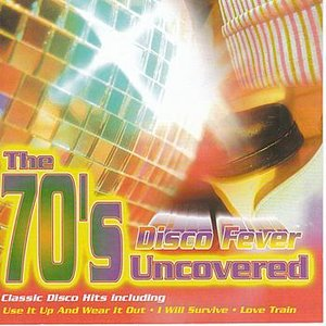 Image pour 'The 70's Uncovered - Disco Fever'