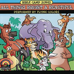 Immagine per 'Bible Camp Songs - All Things Bright and Beautiful'