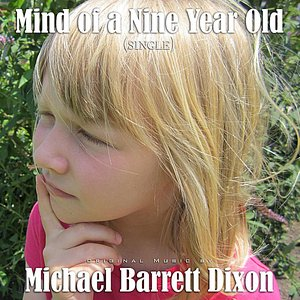 Imagen de 'Mind of a Nine Year Old - Single'