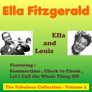 Image for 'The Fabulous Collection Ella and Louis, Vol. 3'