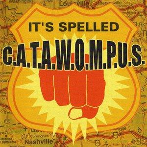 Image for 'It's Spelled C.A.T.A.W.O.M.P.U.S.'