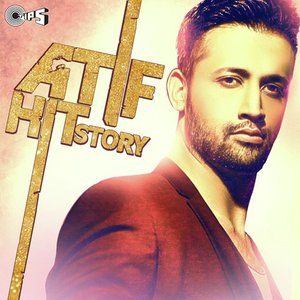 Image for 'Atif Hit Story'