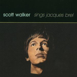 Image for 'Scott Walker Sings Jacques Brel'