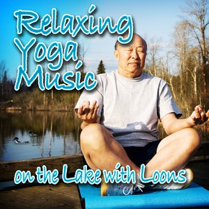 Image for 'Relaxing Yoga Music on the Lake with Loons (Nature Sounds and Music)'