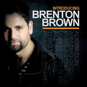 Image for 'Introducing Brenton Brown'