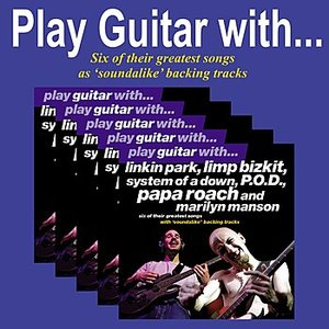Image for 'Play Guitar with Linkin Park, Limp Bizkit, System of a Down, P.O.D., Papa Roach and Marilyn Manson'