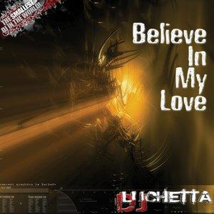 Imagen de 'Believe In My Love'