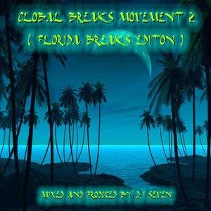 Image for 'Global Breaks Movement (Florida Breaks Edition)'