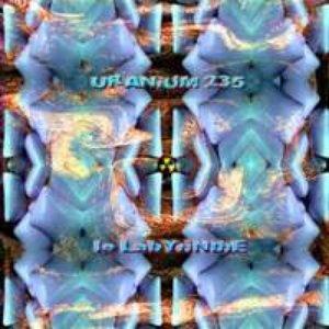Image for 'FSCD57 - URANIUM 235 - Le Labyrinthe (2008)'