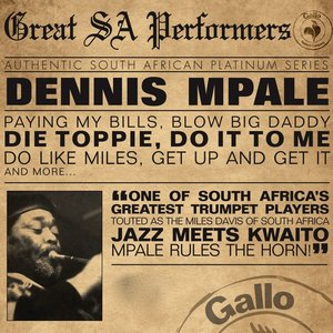 Image for 'Great South African Performers - Dennis Mpale'