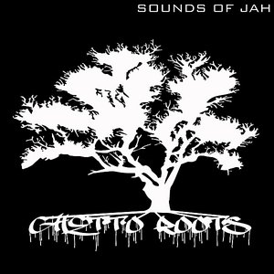 Image for 'Ghetto Roots'