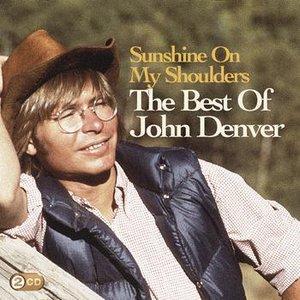 Image for 'Sunshine On My Shoulders: The Best Of John Denver'