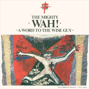 Immagine per 'A Word to the Wise Guy'
