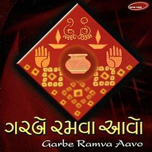Image for 'Garbe Ramva Aavo'