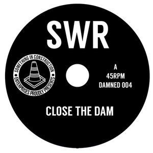 Image for 'Close The Dam'