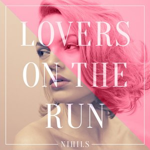 Image for 'Lovers on the Run (VCR Remix)'