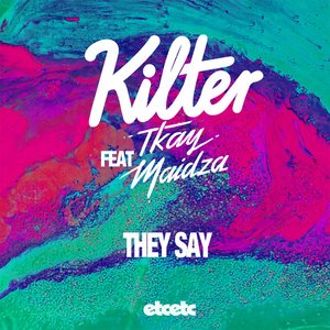 Image for 'They Say (feat. Tkay Maidza) - Single'