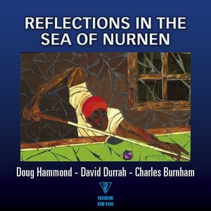 Image for 'Reflections in the Sea of Nurnen'