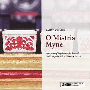 Image for 'O Mistris Myne'