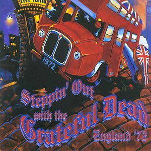 Image for 'Steppin' Out with the Grateful Dead: England '72'