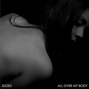 Image for 'All Over My Body'